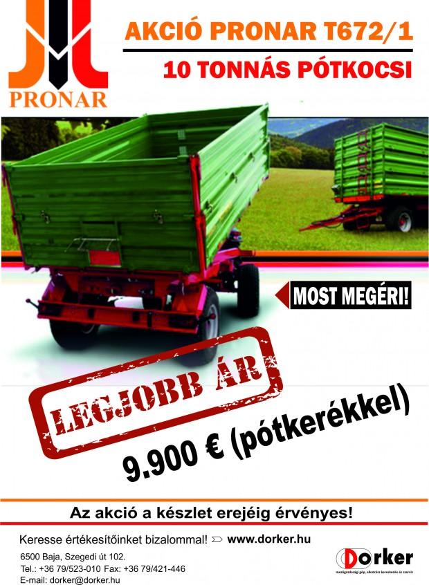 Pronar T672/1 pótkocsi akció