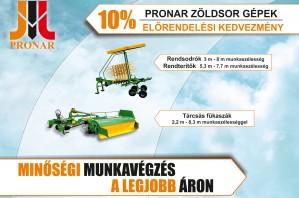 Pronar zöldsor gépek - Előrendelési kedvezmény